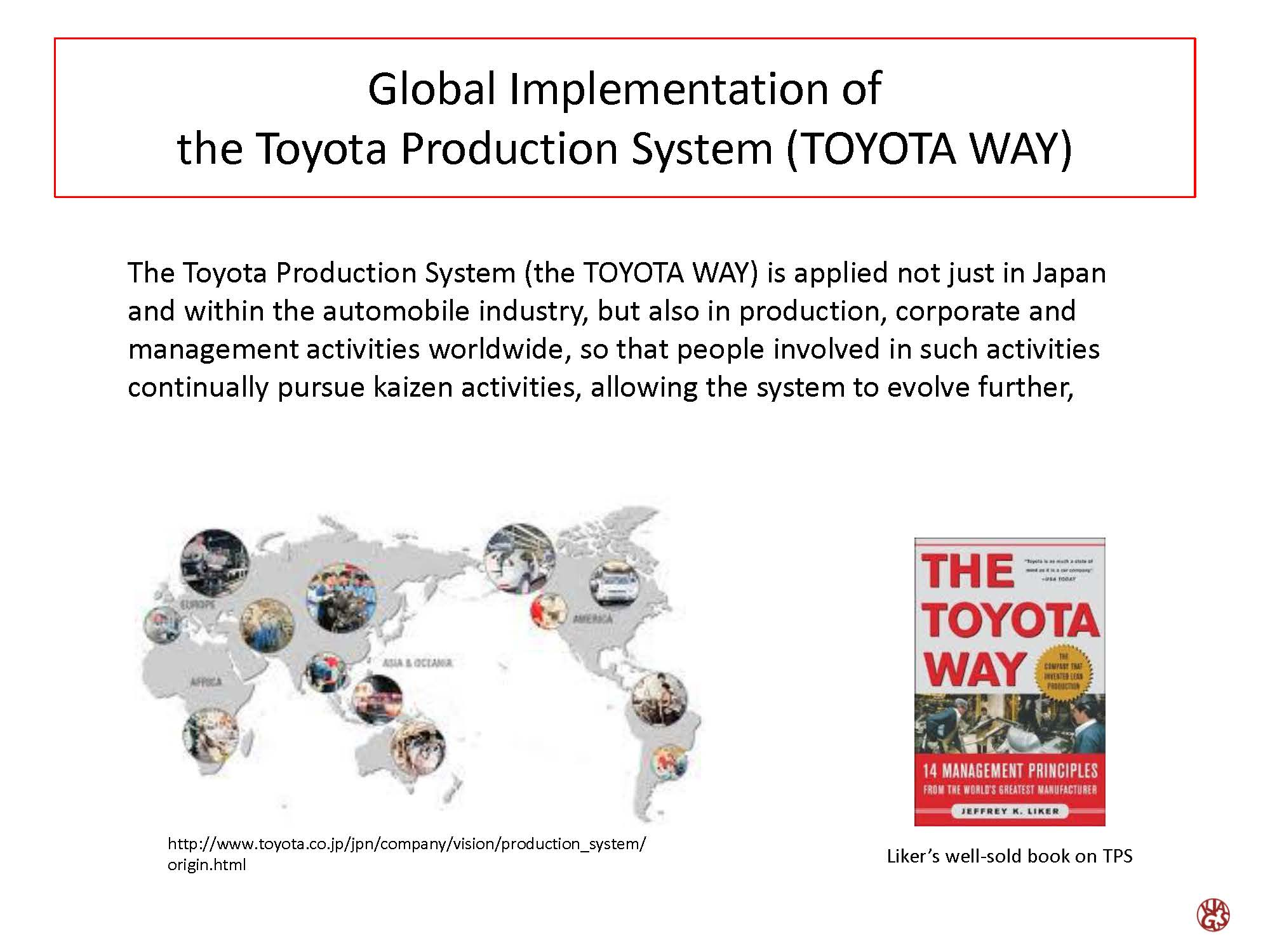 Global implementation of the toyota production system toyota way